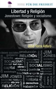 Jonestown_ Religion y Socialismo - Jose Torra Alfaro